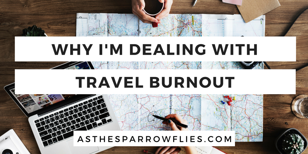 Why do I feel like such a mess? Dealing with travel burnout